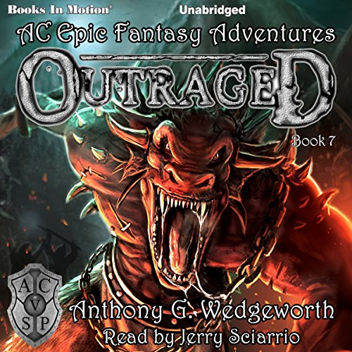 Outraged     Altered Creatures Epic Fantasy Adventures, Book 7              By:                                                                                                                                 Anthony G. Wedgeworth                               Narrated by:                                                                                                                                 Jerry Sciarrio                      Length: 7 hrs and 54 mins     Not rated yet     Overall 0.0