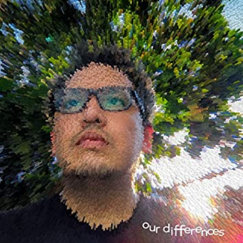 Our Differences