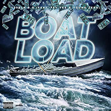 Boatload (feat. Fat Yee & Young Zero)