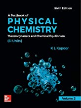 A Textbook of Physical Chemistry, Thermodynamics and Chemical Equilibrium (SI Units) - Vol. 2