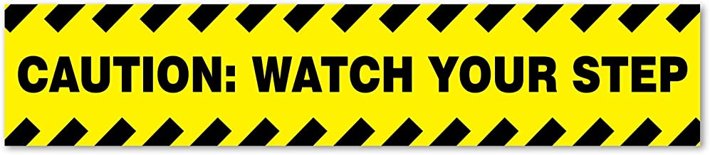 CAUTION: WATCH YOUR STEP Sticker / Sign. 13.5 X 2.75 inches, Vinyl Sticker, Indoor and Outdoor Use, Rust Free, UV Protected, Waterproof, Self Adhesive