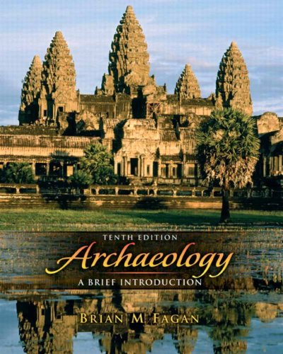 Archaeology: A Brief Introduction (10th Edition)