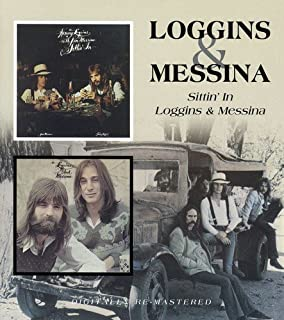 Loggins & Messina: Sittin'in