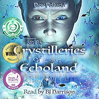 The Crystilleries of Echoland audiobook cover art
