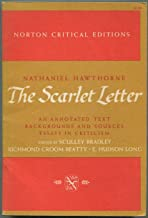 The scarlet letter;: An annotated text, backgrounds and sources, essays in criticism (Norton critical editions)