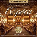 Une Discothèque Idéale de l'Opéra
