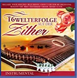 16 Welterfolge auf der Zither - Instrumental - Diverse Interpreten