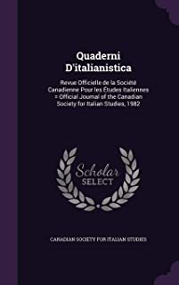 Quaderni D'italianistica: Revue Officielle de la Société Canadienne Pour les Études Italiennes = Official Journal of the Canadian Society for Italian Studies, 1982