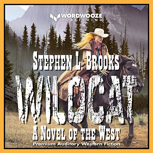 Wildcat: A Novel of the West audiobook cover art