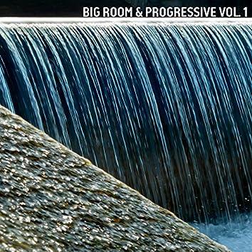 Big Room & Progressive, Vol. 1