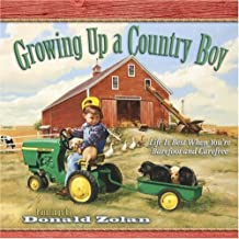 Growing Up a Country Boy: Life Is Best When You're Barefoot and Carefree