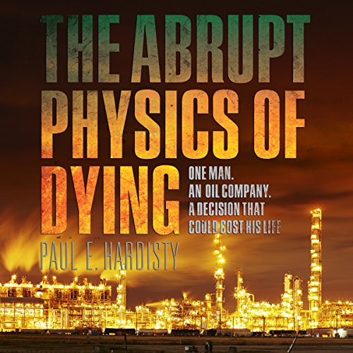 The Abrupt Physics of Dying audiobook cover art