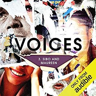 Ep. 3: Sibo and Maureen (Voices)                   By:                                                                                                                                 David Waters                           Length: 29 mins     1 rating     Overall 3.0