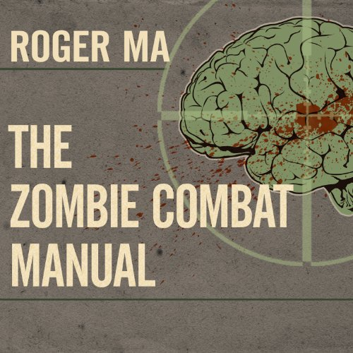 The Zombie Combat Manual audiobook cover art