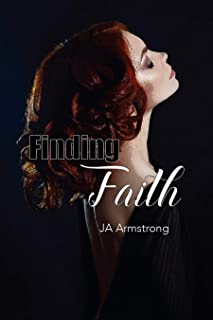 Finding Faith (Journey of Exploration Book 3) (English Edition)