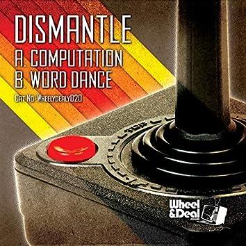 Computation / Word Dance
