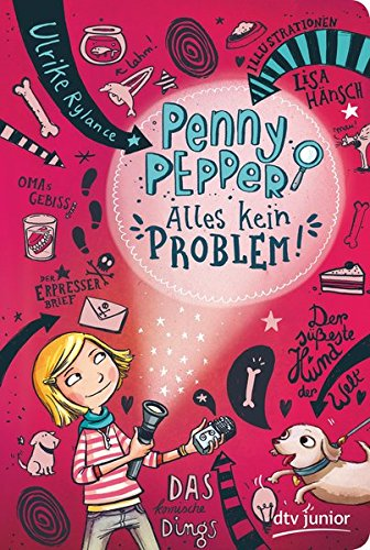 Penny Pepper - Alles kein Problem (Die Penny Pepper-Reihe, Band 1)