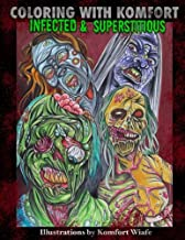 Coloring with Komfort: Infected & Superstitious (Color with Komfort) (Volume 2)