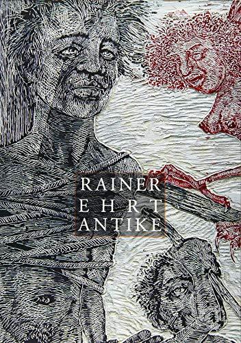 Rainer Ehrt Antike - Malerei, Zeichnung, Holzschnitte, Künstlerbücher & Skulpturen