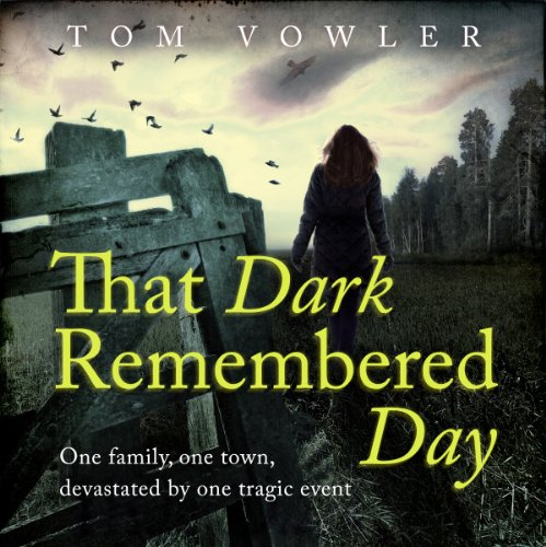 That Dark Remembered Day audiobook cover art
