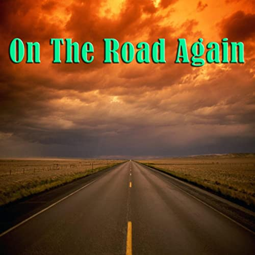 On the Road—Again: Part One