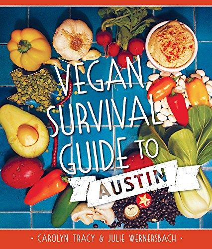 Vegan Survival Guide to Austin (American Palate)