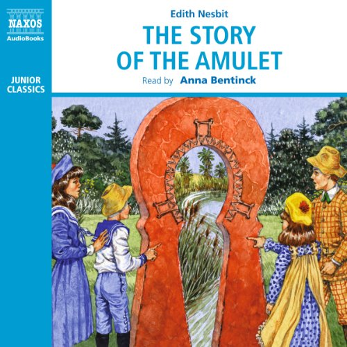 The Story of the Amulet audiobook cover art