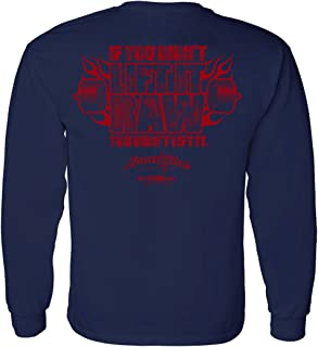 Ironville If You Didn't Lift It Raw You Didn't Lift It Long Sleeve Shirt