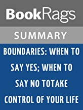 Summary & Study Guide Boundaries by Dr. Henry Cloud and Dr. John Townsend