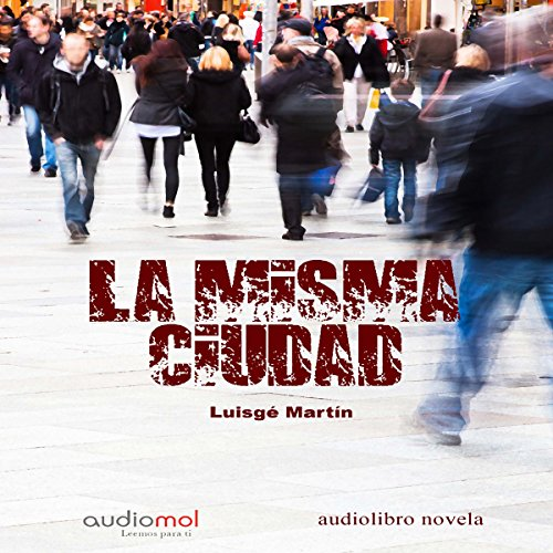 La misma ciudad [The Same City] audiobook cover art