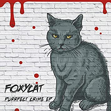 Purrfect Crime EP