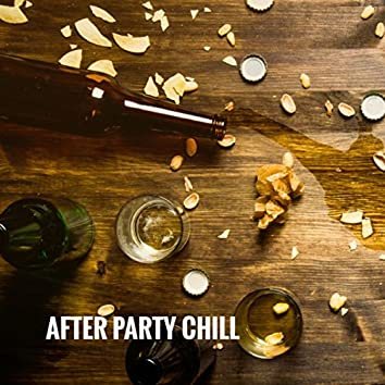 After Party Chill