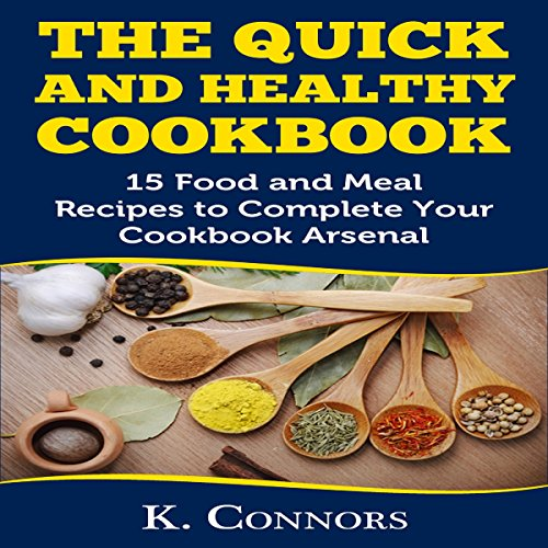 The Quick and Healthy Cookbook audiobook cover art