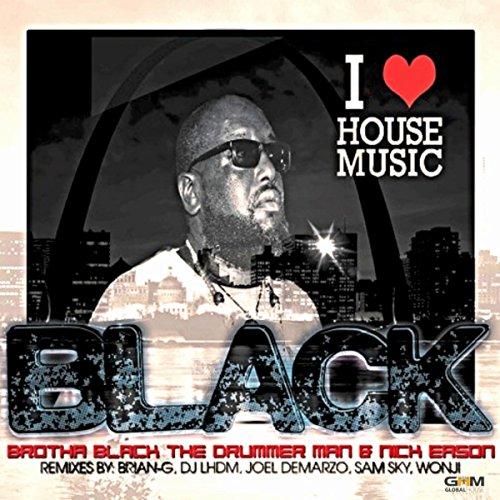 I Love House Music (Brian-G Sirius Funk Mix)