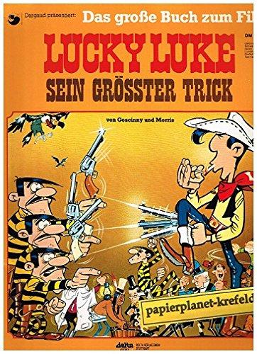 LUCKY LUKE Sein grösster Trick , Das große Buch zum Film , 1978 Ehapa Album
