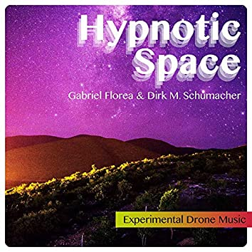 Hypnotic Space (Experimental Drone Music)