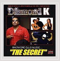 Baltimore Club Music the Secret