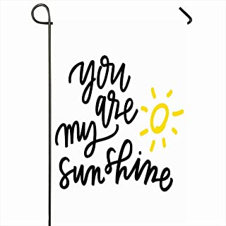 Ahawoso Outdoor Garden Flag 12x18 Inches Saying Yellow Drawing You My Sunshine Lyrics Miscellaneous Sun Hand Lettering Handwriting Kids Song Seasonal Home Decor Welcome House Yard Banner Sign Flags