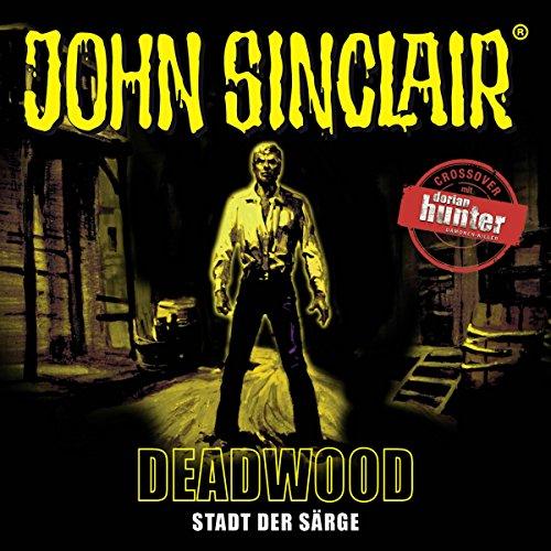 Couverture de Deadwood: Stadt der Särge (John Sinclair Sonderedition 11)