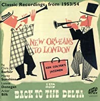 New Orleans to London & Back to the Delta by Ken Colyer's Jazzmen