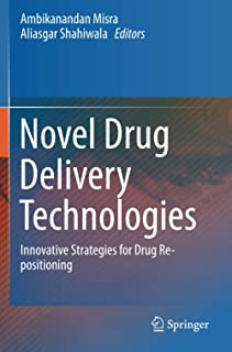 Novel Drug Delivery Technologies: Innovative Strategies for Drug Re-positioning
