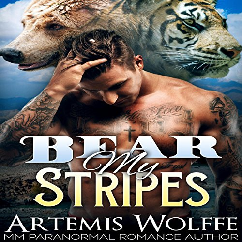 Bear My Stripes: M/M Shifter Mpreg Romance audiobook cover art
