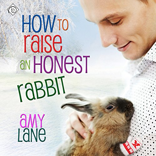 How to Raise an Honest Rabbit cover art
