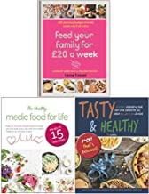 Feed Your Family For £20 a Week, The Healthy Medic Food for Life Meals in 15 minutes, Tasty & Healthy F*ck That's Delicious 3 Books Collection Set