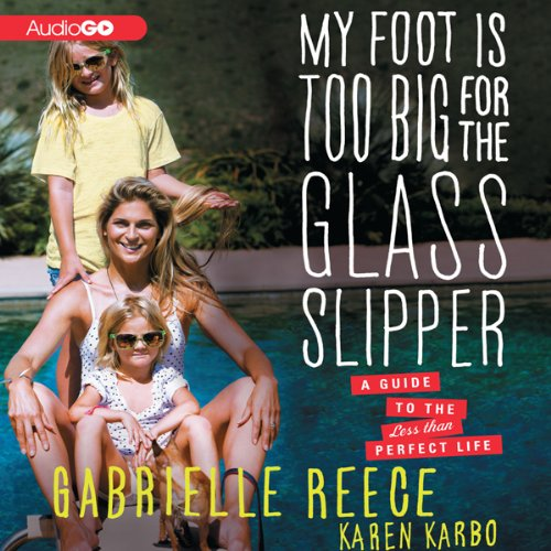 My Foot Is Too Big for the Glass Slipper cover art