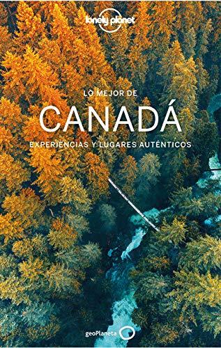 Lo mejor de Canadá 2 (Guías Lo mejor de País Lonely Planet)