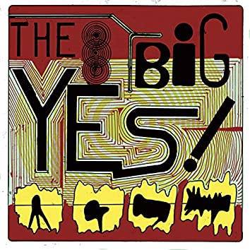 The Big Yes!