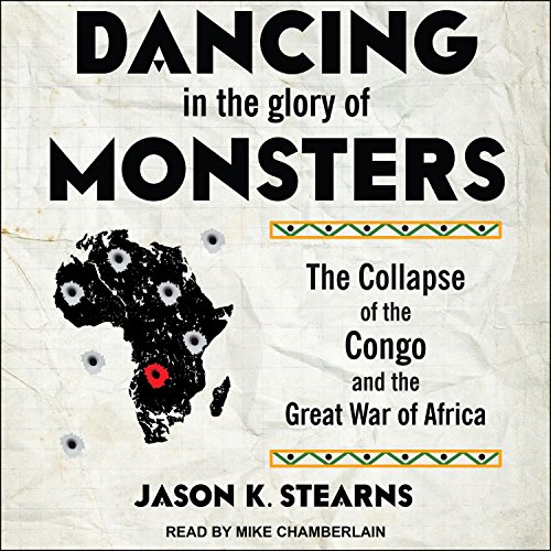 Dancing in the Glory of Monsters audiobook cover art