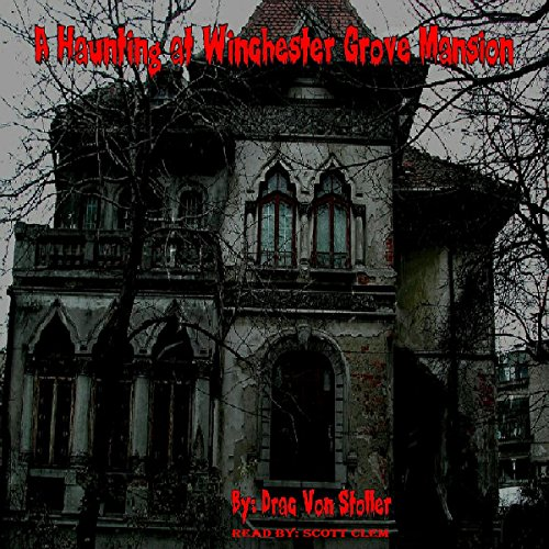 A Haunting at Winchester Grove Mansion cover art