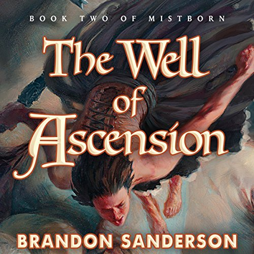 The Well of Ascension     Mistborn, Book 2              By:                                                                                                                                 Brandon Sanderson                               Narrated by:                                                                                                                                 Michael Kramer                      Length: 28 hrs and 56 mins     37,087 ratings     Overall 4.7
